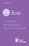 Changer de banque, le guide de mobilité