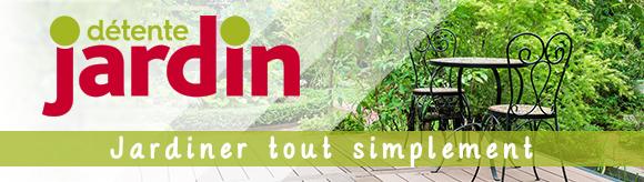 dtente jardin le magazine - Detente Jardin